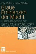 Cover-Bild zu Müller, Kay: Graue Eminenzen der Macht