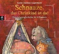 Cover-Bild zu Schnauze, das Christkind ist da! von Angermayer, Karen Christine