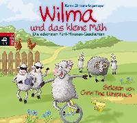 Cover-Bild zu Wilma und das kleine Mäh (Audio Download) von Angermayer, Karen Christine