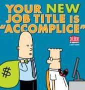 "Cover-Bild zu Your New Job Title Is ""Accomplice"" von Adams, Scott"