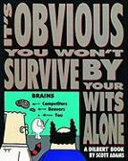 Cover-Bild zu It's Obvious You Won't Survive by Your Wits Alone von Adams, Scott