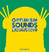 Cover-Bild zu Optimism Sounds Exhausting von Adams, Scott