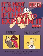 Cover-Bild zu It's Not Funny If I Have to Explain It von Adams, Scott