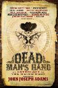 Cover-Bild zu Dead Man's Hand: An Anthology of the Weird West (eBook) von Card, Orson Scott