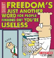 Cover-Bild zu Freedom's Just Another Word for People Finding Out You're Useless (eBook) von Adams, Scott