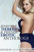 Cover-Bild zu Jenevieve DeBeers and Friends Erotica Anthology (eBook) von DeBeers, Jenevieve