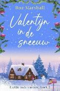 Cover-Bild zu eBook Valentijn in de sneeuw (Liefde in de sneeuw, #2)