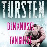 Cover-Bild zu Den knuste tang-hest - Irene Huss-serien 1 (uforkortet) (Audio Download) von Tursten, Helene