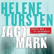 Cover-Bild zu Jagtmark - Embla Nyström 1 (uforkortet) (Audio Download) von Tursten, Helene