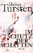 Cover-Bild zu Im Schutz der Schatten (eBook) von Tursten, Helene