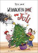 Cover-Bild zu Weihnachten mit Juli von Eimer, Petra