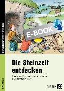 Cover-Bild zu Jebautzke, Kirstin: Die Steinzeit entdecken (eBook)