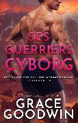 Cover-Bild zu eBook Ses Guerriers Cyborg