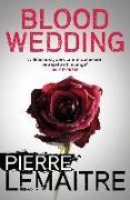 Cover-Bild zu Blood Wedding (eBook) von Lemaitre, Pierre