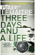 Cover-Bild zu Three Days and a Life (eBook) von Lemaitre, Pierre