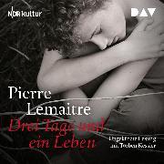 Cover-Bild zu Drei Tage und ein Leben (Audio Download) von Lemaitre, Pierre