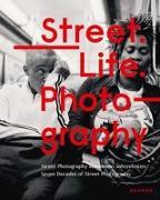 Cover-Bild zu Street. Life. Photography von Schnakenberg, Sabine (Hrsg.)