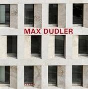 Cover-Bild zu Max Dudler von Oechslin, Werner