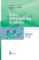 Cover-Bild zu Data Warehousing Strategie von Jung, Reinhard (Hrsg.)