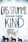 Cover-Bild zu Das stumme Kind von Thode, Michael