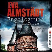 Cover-Bild zu Engelsgrube - Kommissarin Pia Korittki - Pia Korittkis zweiter Fall, Folge 2 (Ungekürzt) (Audio Download) von Almstädt, Eva