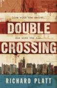 Cover-Bild zu Platt, Richard: Double Crossing (eBook)