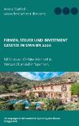 Cover-Bild zu Duthel, Heinz: Firmen, Steuer und Investment Gesetze in Spanien (eBook)