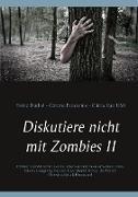 Cover-Bild zu Duthel, Heinz: Diskutiere nicht mit Zombies II (eBook)