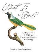 Cover-Bild zu What Is a Bird? (eBook) von Williams, Tony D. (Hrsg.)