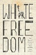 Cover-Bild zu White Freedom (eBook) von Stovall, Tyler