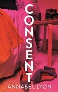 Cover-Bild zu Consent (eBook) von Lyon, Annabel