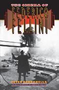 Cover-Bild zu The Cinema of Federico Fellini (eBook) von Bondanella, Peter