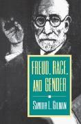 Cover-Bild zu Freud, Race, and Gender (eBook) von Gilman, Sander L.