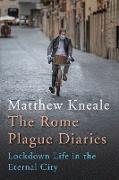 Cover-Bild zu The Rome Plague Diaries (eBook) von Kneale, Matthew