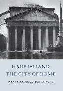 Cover-Bild zu Hadrian and the City of Rome (eBook) von Boatwright, Mary T.