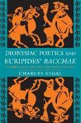 Cover-Bild zu Dionysiac Poetics and Euripides' Bacchae (eBook) von Segal, Charles