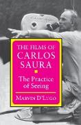 Cover-Bild zu The Films of Carlos Saura (eBook) von D'Lugo, Marvin