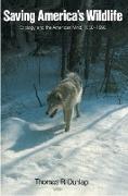 Cover-Bild zu Saving America's Wildlife (eBook) von Dunlap, Thomas