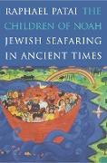 Cover-Bild zu The Children of Noah (eBook) von Patai, Raphael