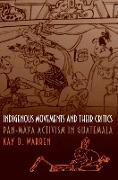 Cover-Bild zu Indigenous Movements and Their Critics (eBook) von Warren, Kay B.