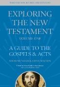 Cover-Bild zu Exploring the New Testament, Volume 1 (eBook) von Walton, David Wenham & Steve