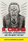 Cover-Bild zu R. Crumb (eBook) von Calonne, David Stephen