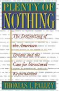 Cover-Bild zu Plenty of Nothing (eBook) von Palley, Thomas I.