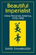 Cover-Bild zu Beautiful Imperialist (eBook) von Shambaugh, David