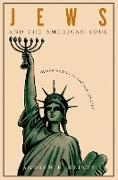 Cover-Bild zu Jews and the American Soul (eBook) von Heinze, Andrew R.