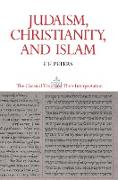 Cover-Bild zu Judaism, Christianity, and Islam: The Classical Texts and Their Interpretation, Volume II (eBook) von Peters, F. E.