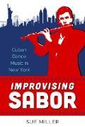 Cover-Bild zu Improvising Sabor (eBook) von Miller, Sue