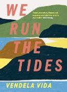 Cover-Bild zu We Run the Tides (eBook) von Vida, Vendela