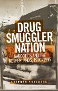 Cover-Bild zu Drug smuggler nation (eBook) von Snelders, Stephen