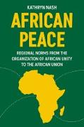Cover-Bild zu African peace (eBook) von Nash, Kathryn